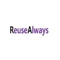 Reuse Always